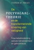 <b>Stephen W.  Porges</b>,De polyvagaaltheorie en de transformerende ervaring van veiligheid