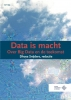 Dhoya  Snijders ,Data is macht