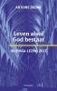 Antoine  Bodar ,Huizinga-lezing 2017 - Leven alsof God bestaat