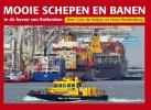 Cees de Keijzer, Hans  Roodenburg,Mooie Schepen en Banen in de haven van Rotterdam  4