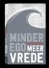 Jan  Kersschot ,Minder ego, meer vrede