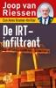 Joop van Riessen,De IRT-infiltrant