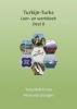 Petra van Dongen Tonyukuk  Ersoy,Turkije-Turks leer- en werkboek 2