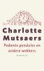 <b>Charlotte  Mutsaers</b>,Pedante pendules en andere wekkers