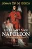 <b>Johan Op de Beeck</b>,Het hart van Napoleon