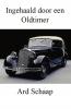 <b>Ard  Schaap</b>,Ingehaald door een oldtimer