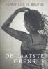 <b>Dominique de Bruyne</b>,De laatste grens