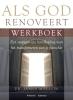 <b>James  Mallon</b>,Als God renoveert werkboek