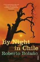 Bolano, Roberto By Night In Chile