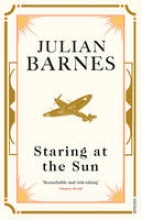 Barnes, Julian Staring at the Sun