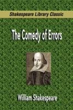 Shakespeare, William The Comedy of Errors (Shakespeare Library Classic)