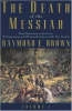 Brown, Raymond E.,The Death of the Messiah, from Gethsemane to the Grave v. 1