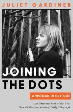 Juliet Gardiner Joining the Dots