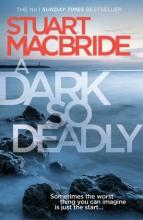 MacBride, Stuart Dark So Deadly