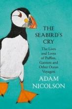 Adam Nicolson The Seabird`s Cry