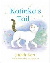 Judith,Kerr Katinka`s Tail