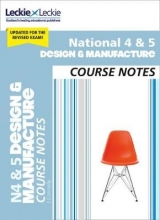Jill Connolly,   Leckie National 4/5 Design and Manufacture Course Notes for New 2019 Exams