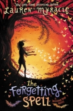Myracle, Lauren The Forgetting Spell