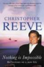 Reeve, Christopher Nothing is Impossible