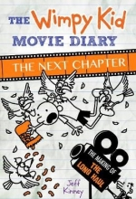 Jeff Kinney, The Wimpy Kid Movie Diary: The Next Chapter (The Making of The Long Haul)