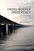 Mevorach, Irit The Future of Cross-Border Insolvency