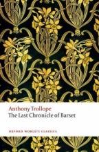 Trollope, Anthony The Last Chronicle of Barset