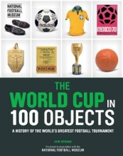 Iain Spragg The World Cup in 100 Objects