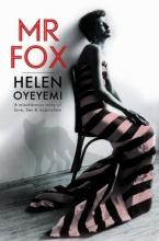 Oyeyemi, Helen Mr Fox