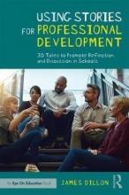 James Dillon Using Stories for Professional Development