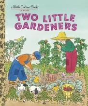 Brown, Margaret Wise,   Hurd, Edith Thacher Two Little Gardeners
