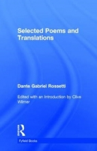Dante Gabriel Rossetti,   Clive Wilmer Selected Poems