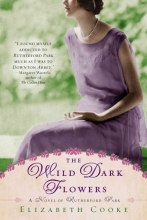 Cooke, Elizabeth The Wild Dark Flowers