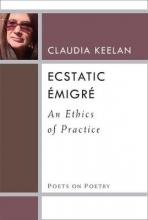 Keelan, Claudia Ecstatic Émigré