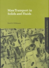 Wilkinson, David S. Mass Transport in Solids and Fluids