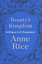 Roquelaure, A. N. Beauty`s Kingdom