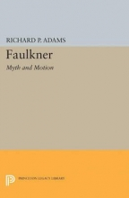 Adams, Richard Faulkner - Myth and Motion