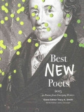 Tracy K. Smith,   Jazzy Danziger Best New Poets 2015