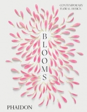 Press, Phaidon Blooms: Contemporary Floral Design