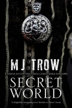 Trow, M. J. Secret World