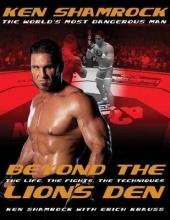 Ken Shamrock,   Erich Krauss Beyond the Lion`s Den