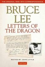 Lee, Bruce Bruce Lee Letters of the Dragon