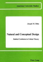 Ditta, Joseph M. Natural and Conceptual Design