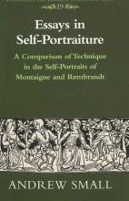 Small, Andrew Essays in Self-Portraiture