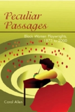 Allen, Carol Dawn Peculiar Passages