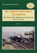 Bob R.W. Yate By Great Western to Crewe