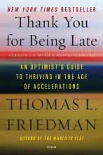 Thomas,L. Friedman Thank You for Being Late