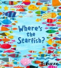 Barroux Where`s the Starfish?