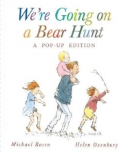 Rosen, Michael We`re Going on a Bear Hunt