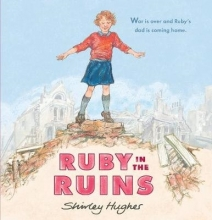 Hughes, Shirley Ruby in the Ruins
