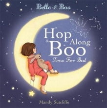 Sutcliffe, Mandy Belle & Boo: Hop Along Boo, Time for Bed